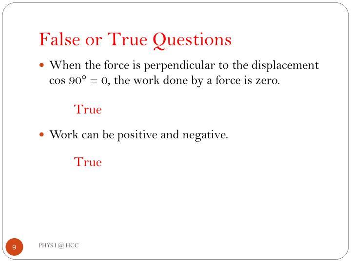 False or True Questions