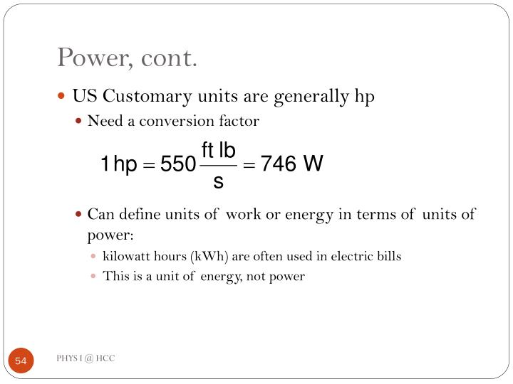 Power, cont.