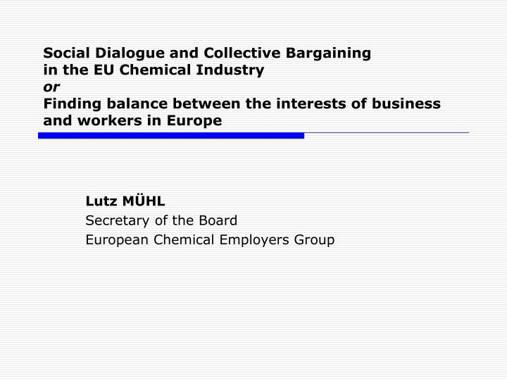 Lutz m hl secretary of the board european chemical employers group