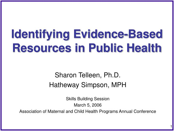 identifying evidence based resources in public health n.