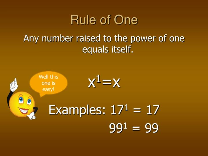 Any Number Raised To The Power Of One Equals Itself