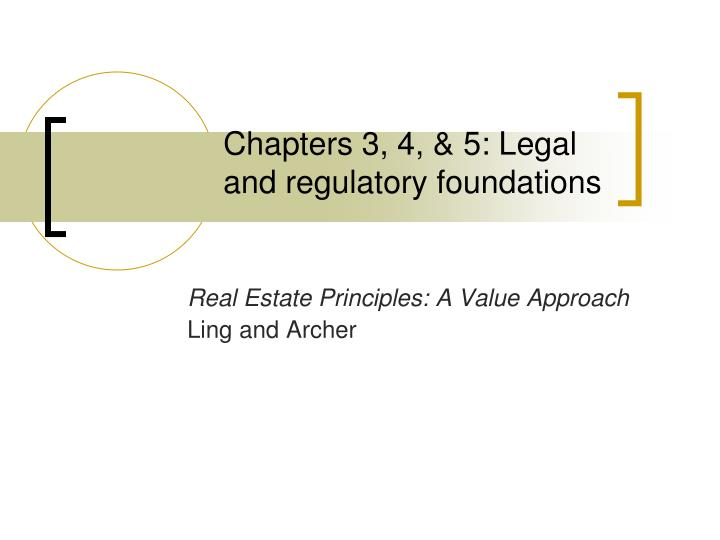 chapters 3 4 5 legal and regulatory foundations n.