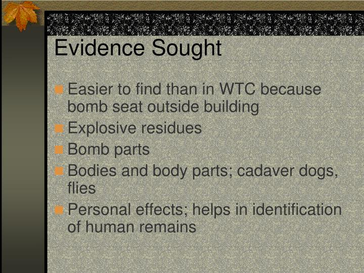 Evidence Sought