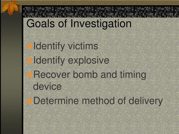 Goals of Investigation