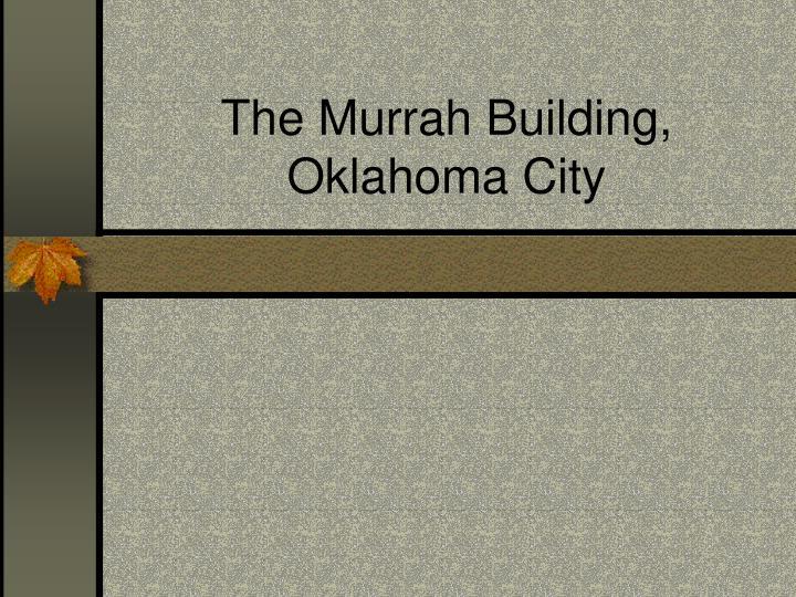 The Murrah Building, Oklahoma City