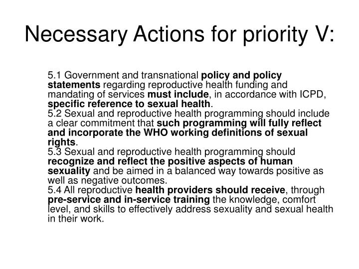 Necessary Actions for priority V: