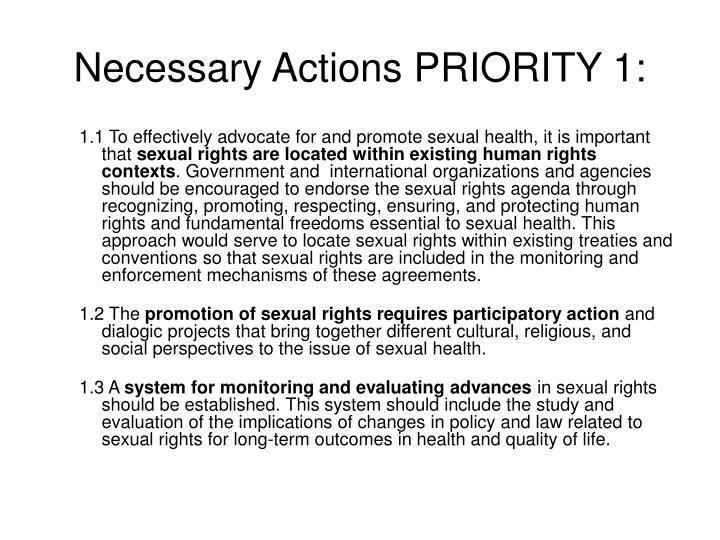 Necessary Actions PRIORITY 1: