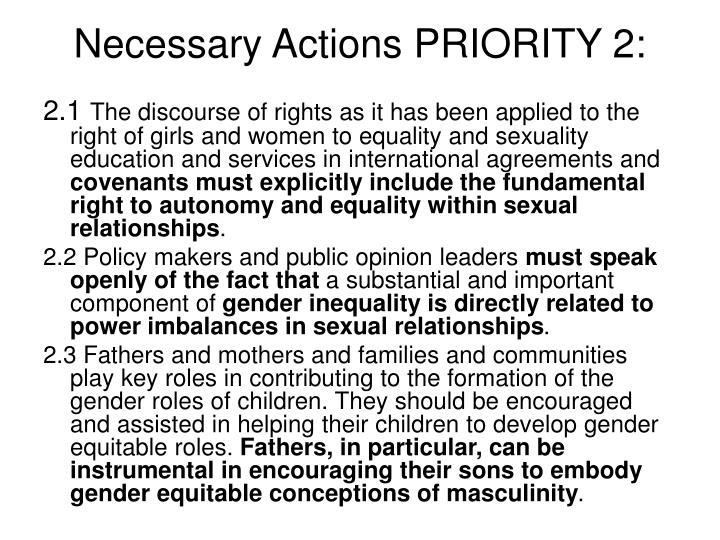 Necessary Actions PRIORITY 2: