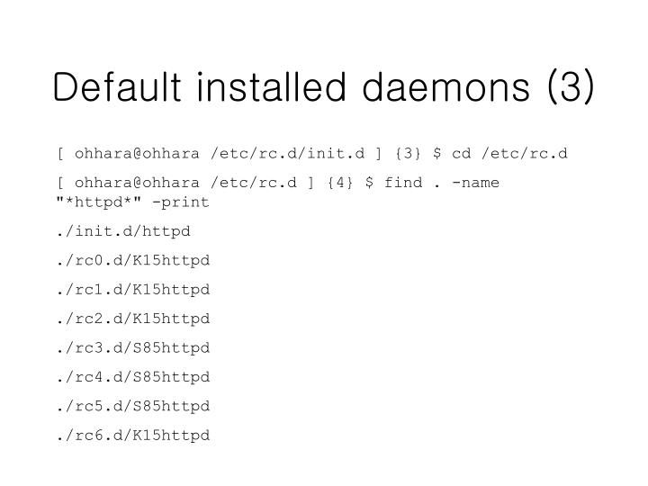 Default installed daemons (3)