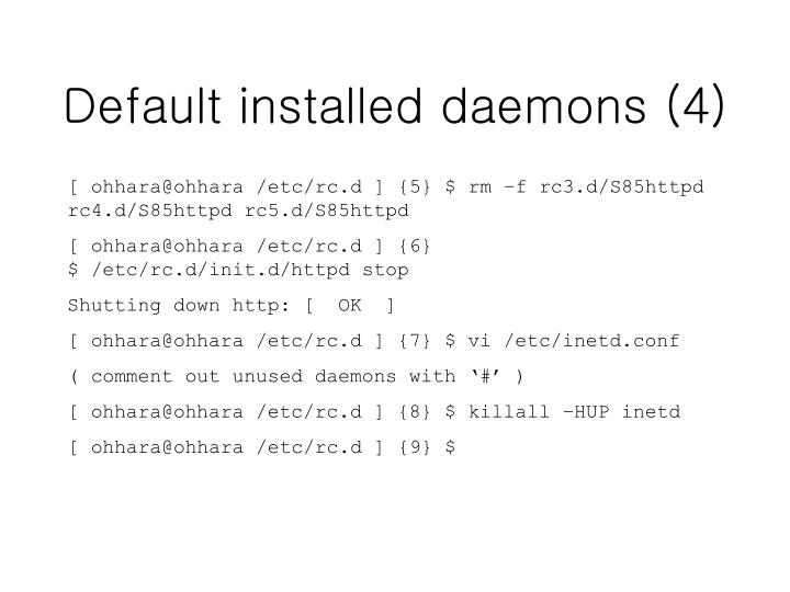 Default installed daemons (4)