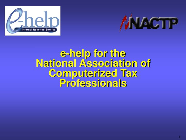 e help for the national association of computerized tax professionals n.