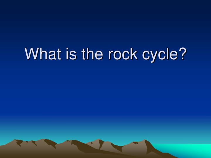 what is the rock cycle n.