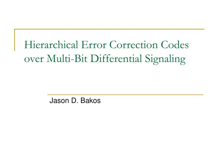 hierarchical error correction codes over multi bit differential signaling n.