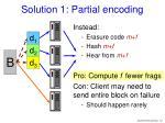 solution 1 partial encoding
