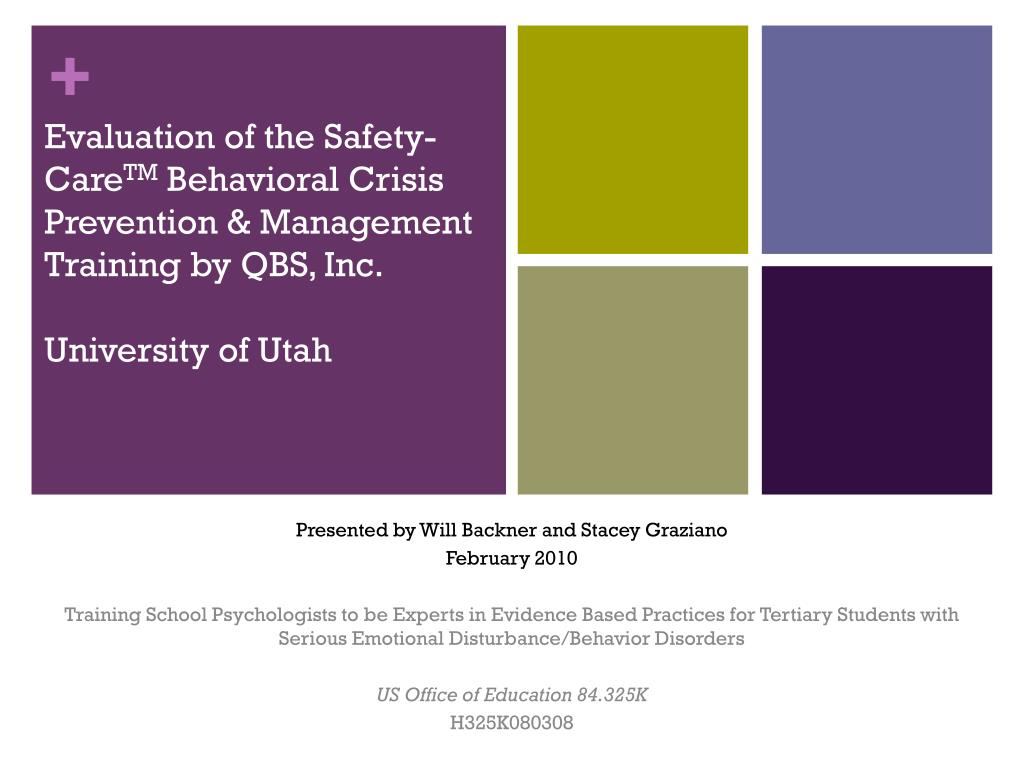 Ppt Evaluation Of The Safety Care Tm Behavioral Crisis Prevention Management Training By Qbs Inc University Of Utah Powerpoint Presentation Id 1792121