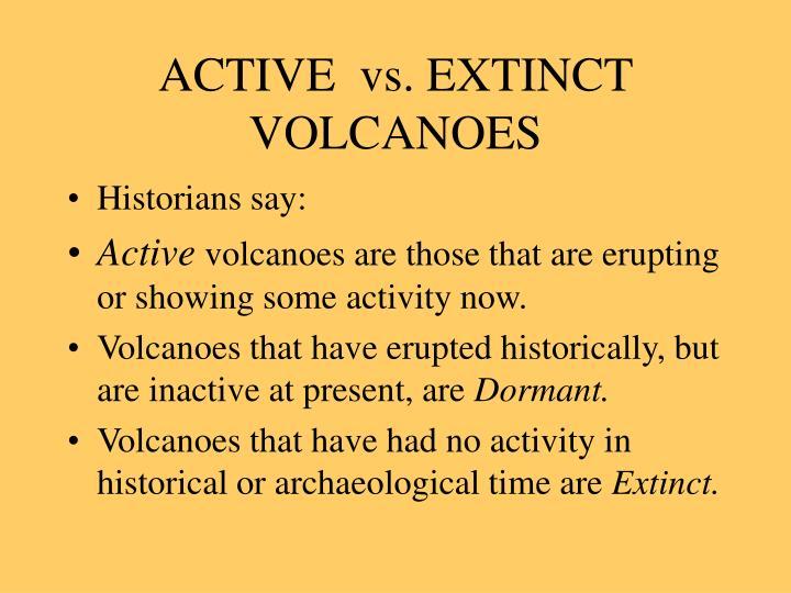 Active vs extinct volcanoes