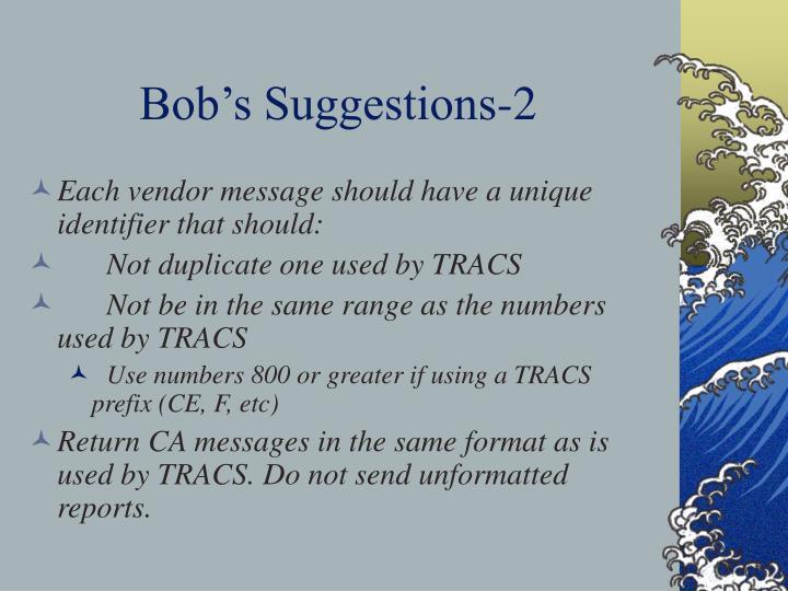Bob's Suggestions-2