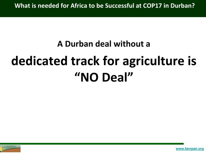 What is needed for africa to be successful at cop17 in durban
