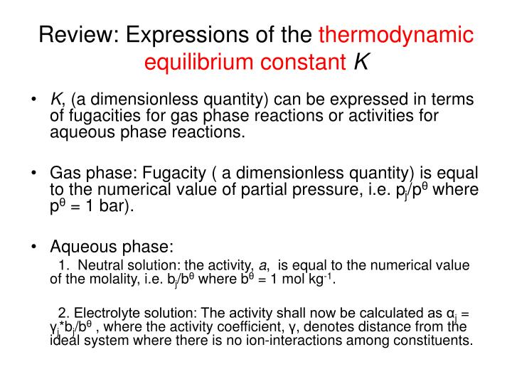 review expressions of the thermodynamic equilibrium constant k n.