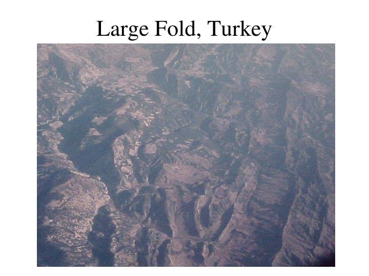 Large Fold, Turkey