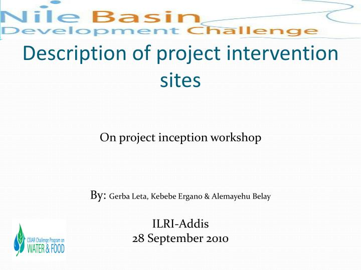description of project intervention sites n.