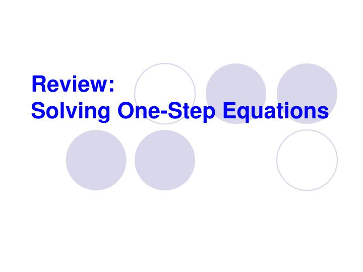 review solving one step equations n.