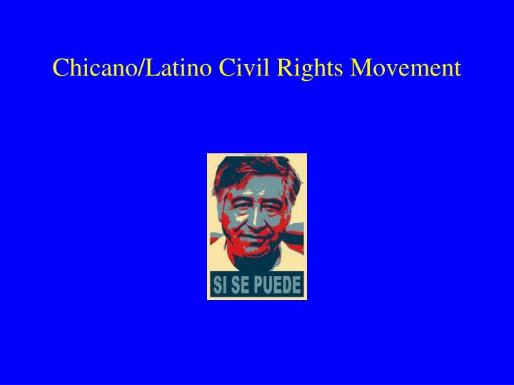 a history of the beginning of the chicano rights movement Occasional paper no 7 latino studies series the origins and history of the chicano movement civil/human rights struggle and a movement for lib.