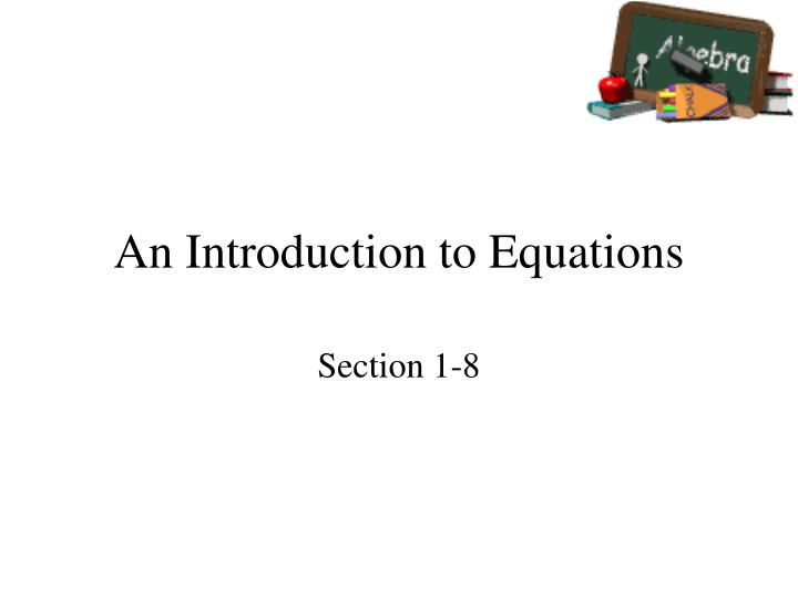 An introduction to equations