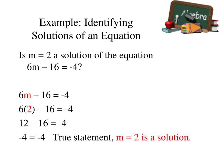 Example: Identifying Solutions of an Equation