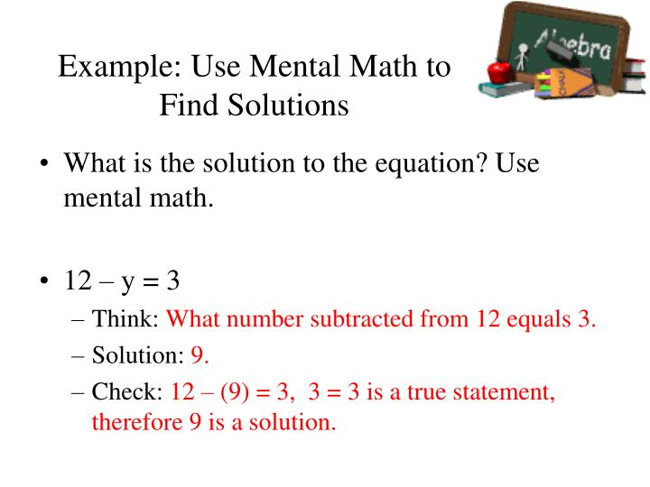 Example: Use Mental Math to Find Solutions