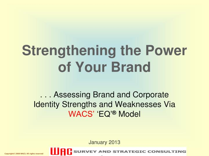 strengthening the power of your brand n.