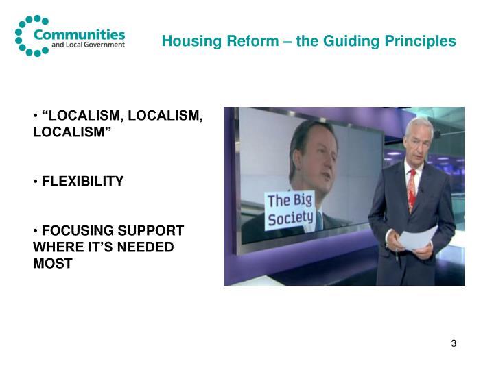 Housing reform the guiding principles