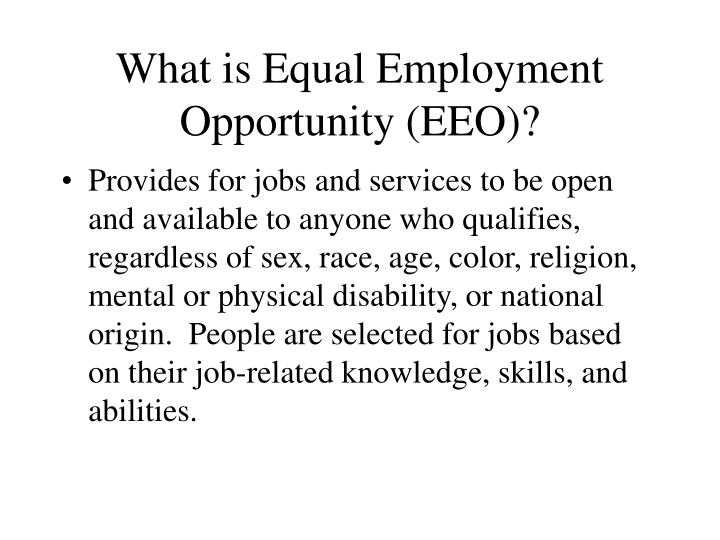 What is Equal Employment Opportunity (EEO)?