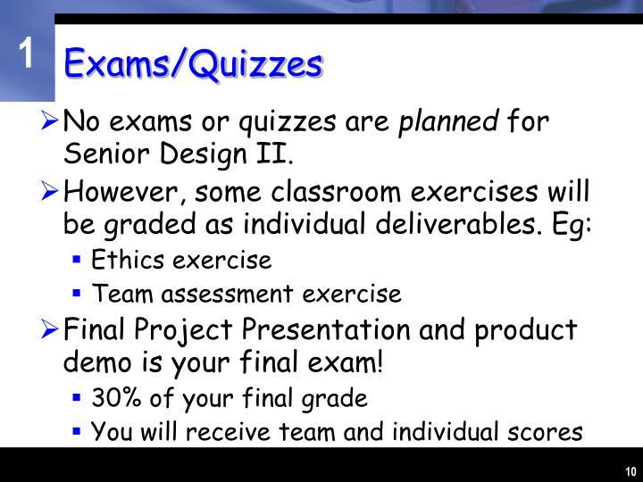 Exams/Quizzes