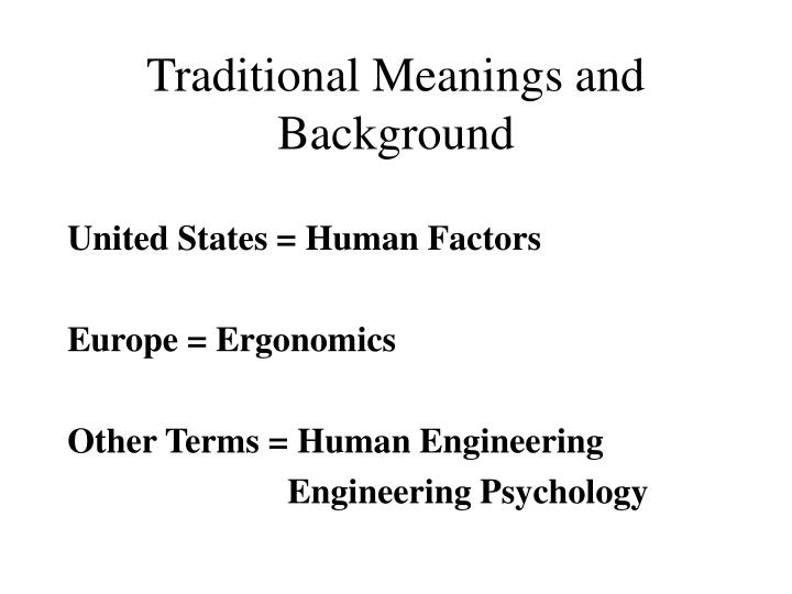 Traditional Meanings and Background