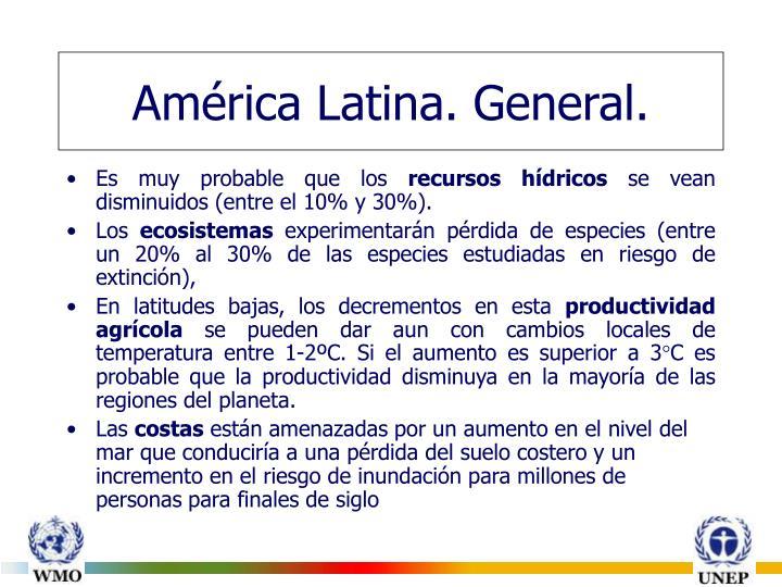 América Latina. General.