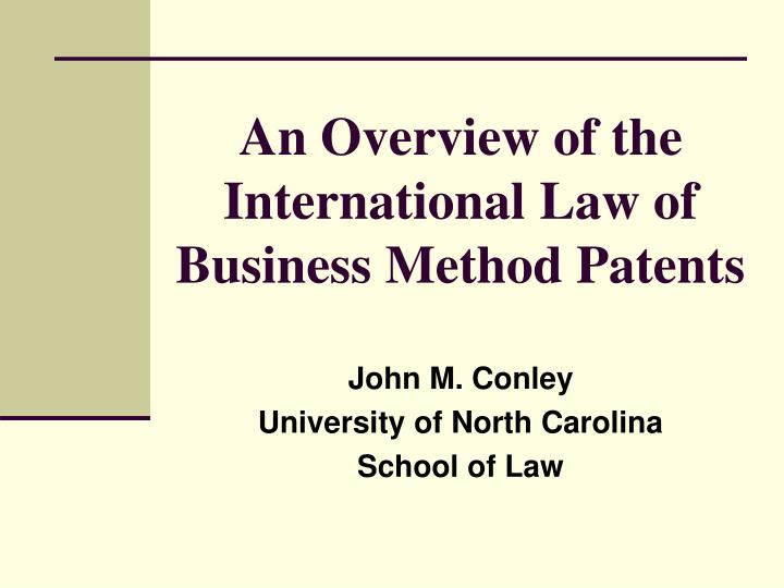 an overview of the international law of business method patents n.