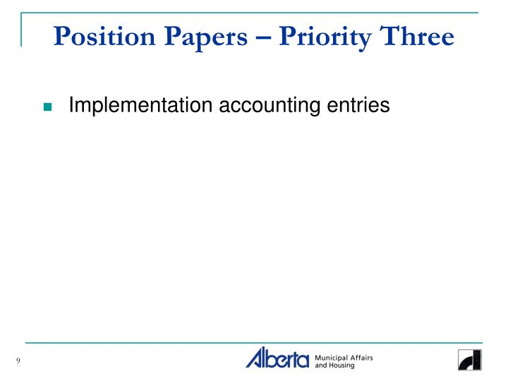 Position Papers – Priority Three