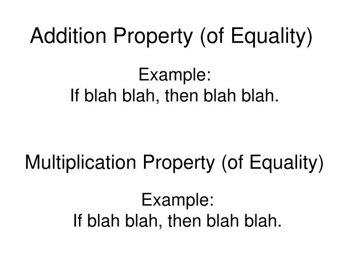 Addition Property (of Equality)
