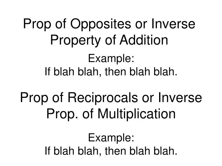 Prop of Opposites or Inverse Property of Addition