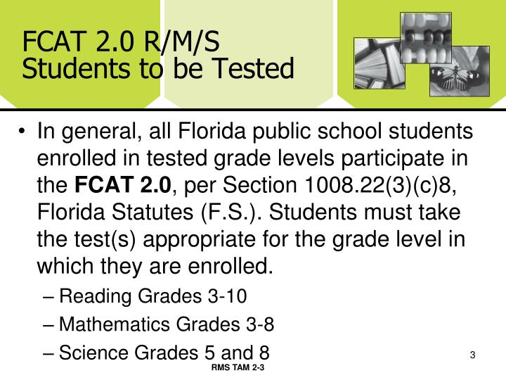 Fcat 2 0 r m s students to be tested