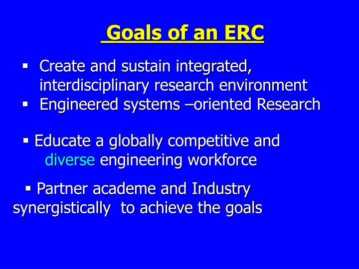 Goals of an ERC