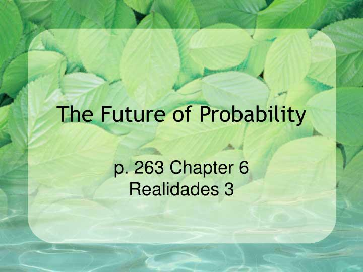 the future of probability n.