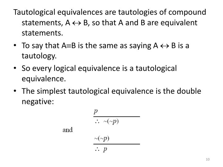 Tautological equivalences are tautologies of compound statements, A