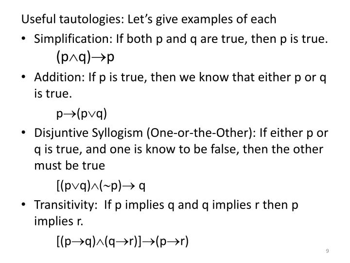 Useful tautologies: Let's give examples of each
