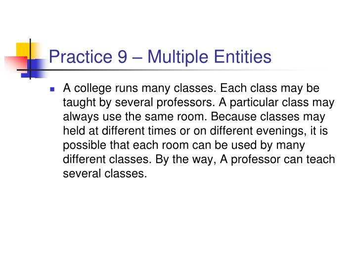 Practice 9 – Multiple Entities