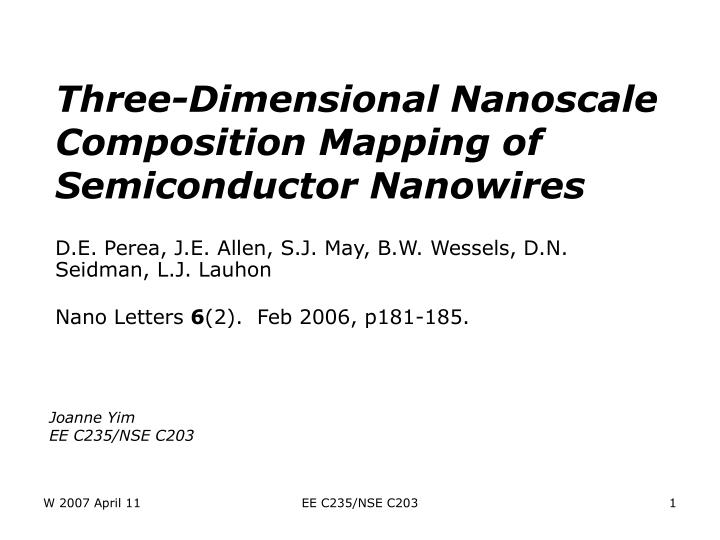 Three dimensional nanoscale composition mapping of semiconductor nanowires