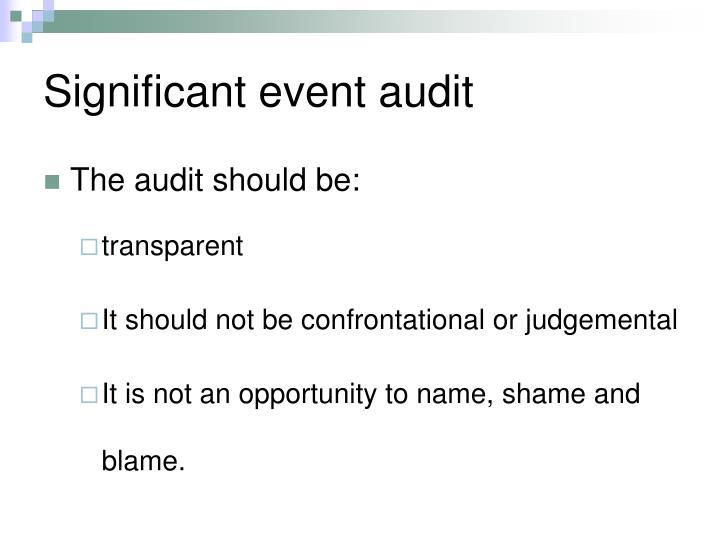 Significant event audit