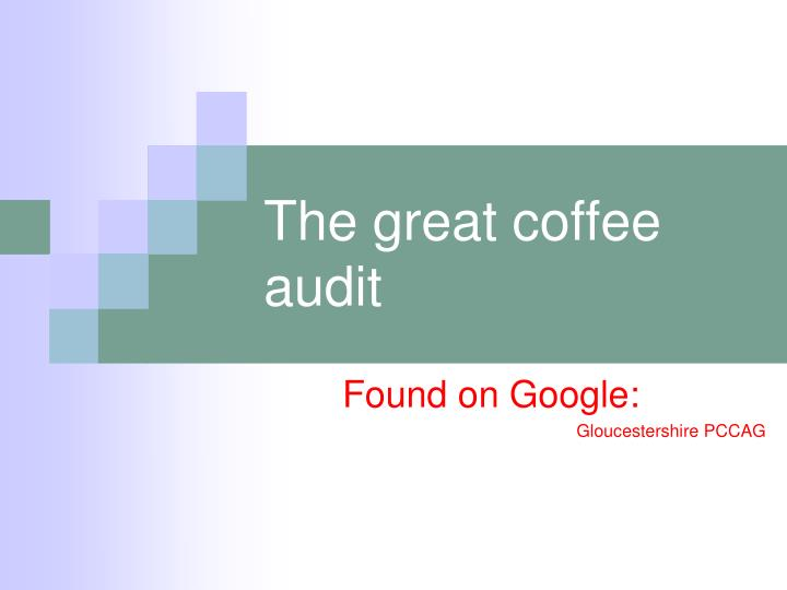 The great coffee audit