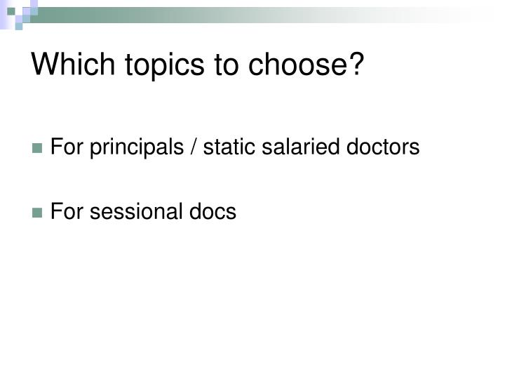 Which topics to choose?